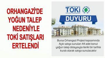 Orhangazi'de Toki Konut Satışları Ertelendi!